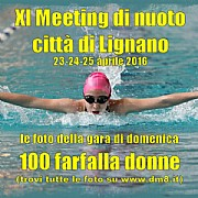 XI Meeting Lignano 2016 - 100 farfalla donne