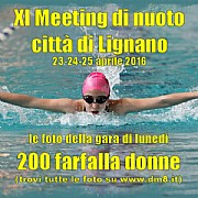XI Meeting Lignano 2016 - 200 farfalla donne