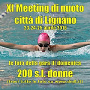 XI Meeting Lignano 2016 - 200 sl donne